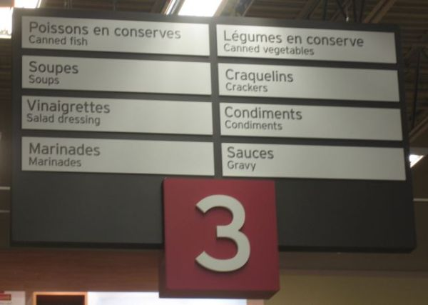 French and English will be seen throughout Quebec.